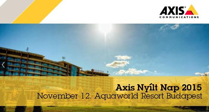 Axis magyarországi nyílt nap