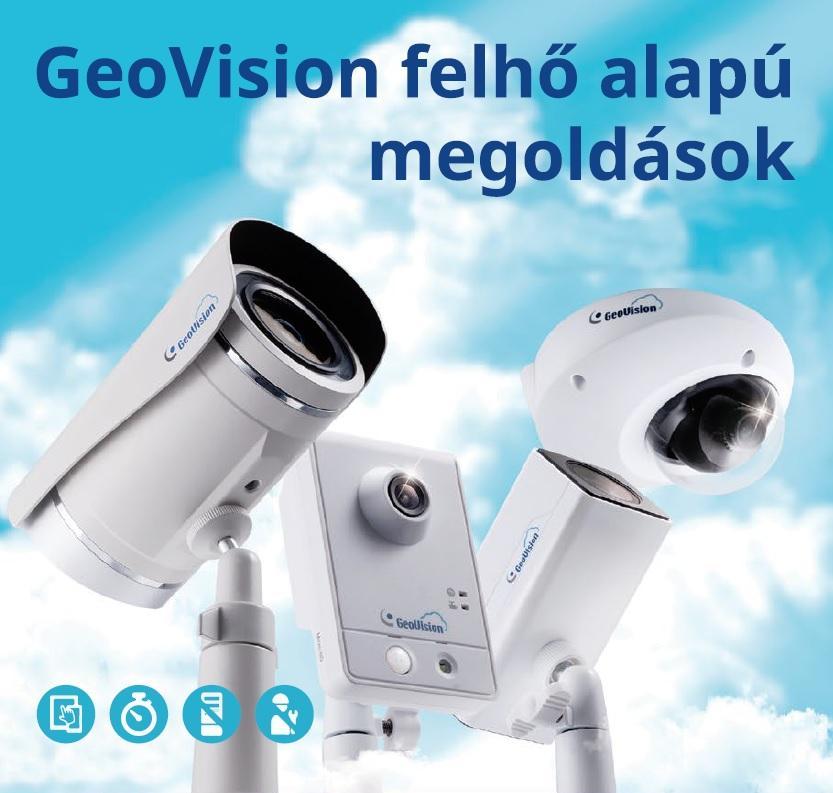 Saját új brand a GeoVision kamerák palettáján: GV CLOUD Forrás: GeoVision Hungária Kft.